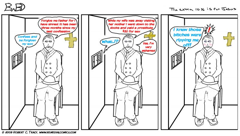 BWBD :: When I wrote this joke I had the unique experience of having to sift through about a dozen or so different punchlines before deciding on this one. I don't know if it's the best or not but I can tell you one thing; I am not only a bad artist but a lazy one. A comic with a dozen different punchlines? You can expect to see this comic again and again; only with different text. That's right. I'm THAT lazy!